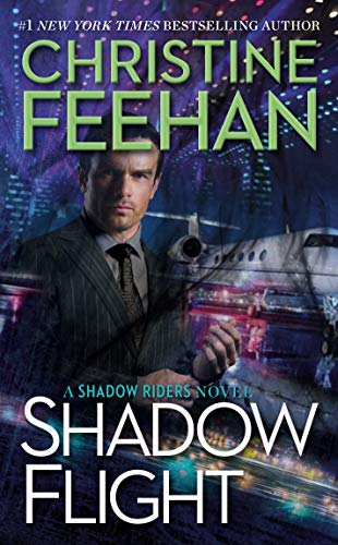 Shadow Flight (A Shadow Riders Novel Book 5) Christine Feehan