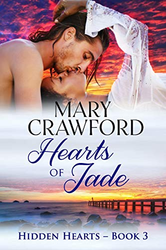Hearts of Jade (Hidden Hearts Book 3)  Mary Crawford