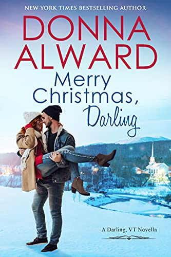 Merry Christmas, Darling (Darling VT Book 5)  Donna Alward