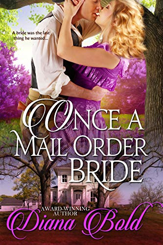 Once a Mail Order Bride  Diana Bold