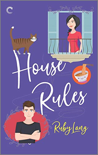 House Rules (Uptown Book 3)  Ruby Lang