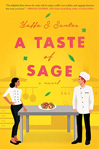 A Taste of Sage: A Novel  Yaffa S. Santos