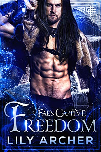 Freedom (Fae's Captive Book 8)  Lily Archer