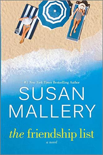 The Friendship List: A Novel Susan Mallery
