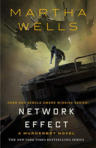 Network Effect: A Murderbot Novel (The Murderbot Diaries Book 5)  Martha Wells