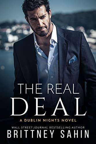 The Real Deal (Dublin Nights Book 3)  Brittney Sahin