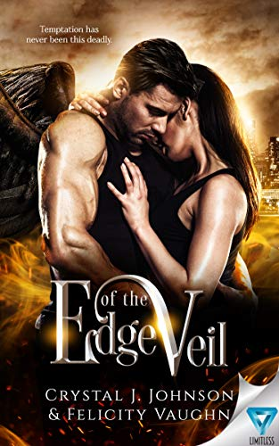 Edge of the Veil  Crystal J. Johnson and Felicity Vaughn