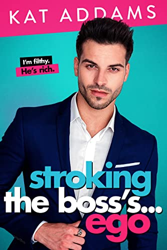 Mr. Big Ego (Dirty South Book 3)  Kat Addams