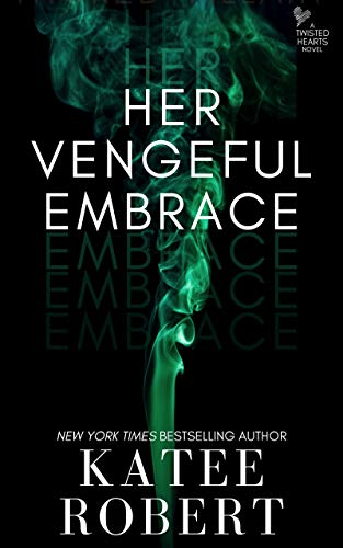 Her Vengeful Embrace (Island of Ys Book 4)  Katee Robert