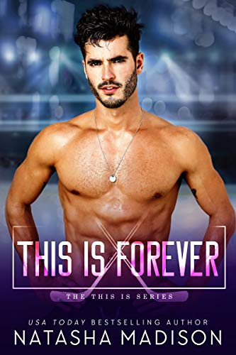 This Is Forever (This Is Series 4)  Natasha Madison