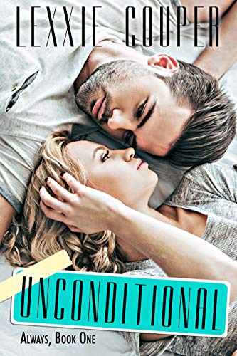 Unconditional (Always Book 1)  Lexxie Couper