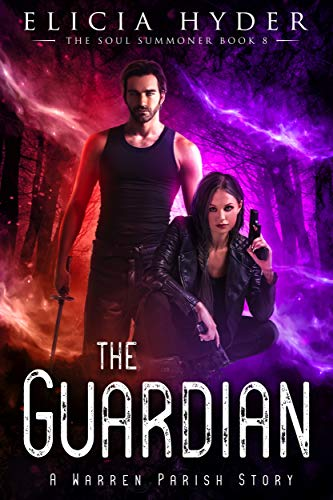 The Guardian (The Soul Summoner Book 8) Elicia Hyder