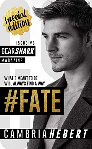 #Fate (GearShark Series Book 6)   Cambria Hebert