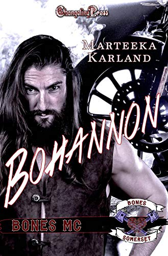 Bohannon (Bones MC 2)  Marteeka Karland