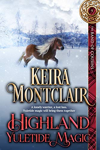 Highland Yuletide Magic (The Band of Cousins Book 9) Keira Montclair