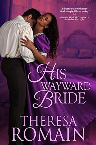 His Wayward Bride (Romance of the Turf Book 3)  Theresa Romain