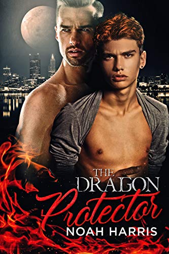 The Dragon Protector: A Gay Shifter Romance (Drake's Street Book 2)  Noah Harris