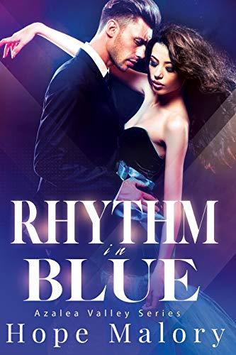 Rhythm in Blue (Azalea Valley Series Book 2)  Hope Malory