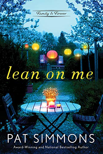 Lean on Me (Family Is Forever Book 1)  Pat Simmons