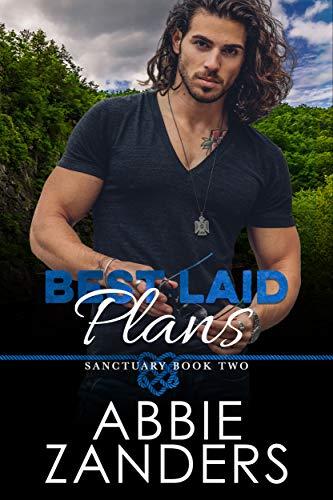 Best Laid Plans: Sanctuary, Book Two  Abbie Zanders