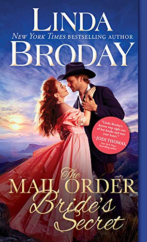The Mail Order Bride's Secret (Outlaw Mail Order Brides Book 3)  Linda Broday