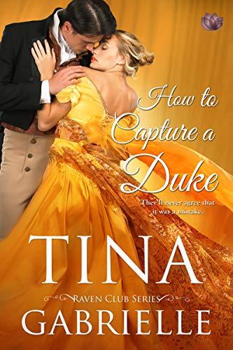 How to Capture a Duke  Tina Gabrielle