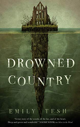 Drowned Country (The Greenhollow Duology Book 2) Emily Tesh