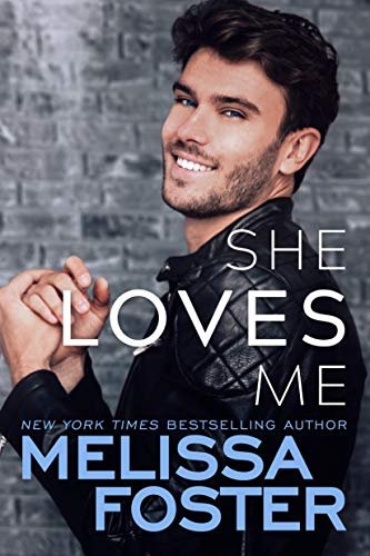 She Loves Me (Harmony Pointe Book 3) Melissa Foster