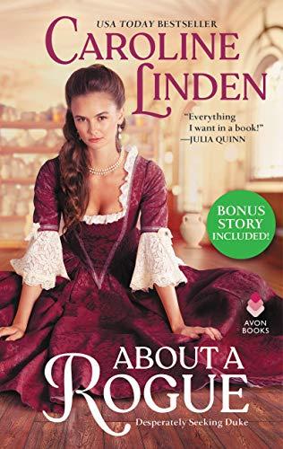 About a Rogue (Bonus Short Story Included): Desperately Seeking Duke  Caroline Linden