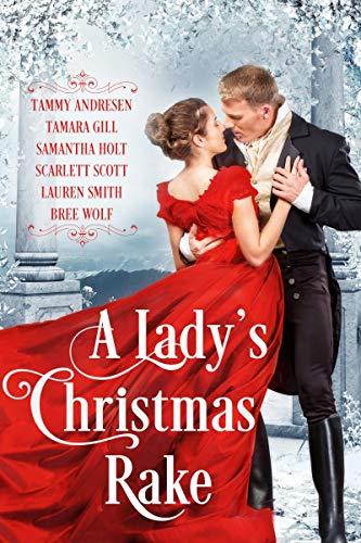 A Lady's Christmas Rake Tammy Andresen , Tamara Gill , et al.