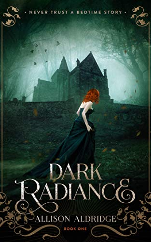 Dark Radiance  Allison Aldridge