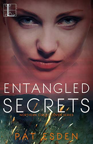 Entangled Secrets (Northern Circle Coven Series Book 3)  Pat Esden