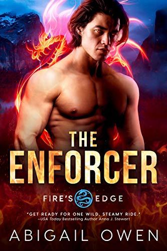 The Enforcer (Fire's Edge Book 4)  Abigail Owen