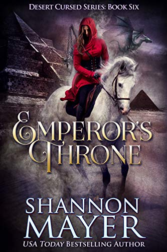 Emperor's Throne (The Desert Cursed Series Book 6) Shannon Mayer