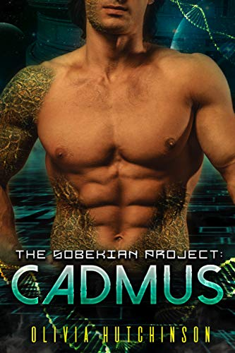 Cadmus (The Sobekian Project Book 2) Olivia Hutchinson