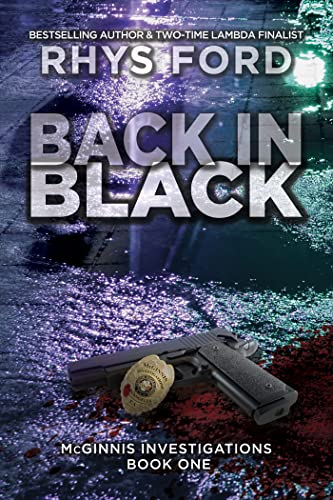 Back in Black (McGinnis Investigations Book 1)  Rhys Ford
