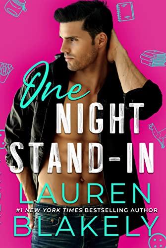 One Night Stand-In (Boyfriend Material Book 3)  Lauren Blakely