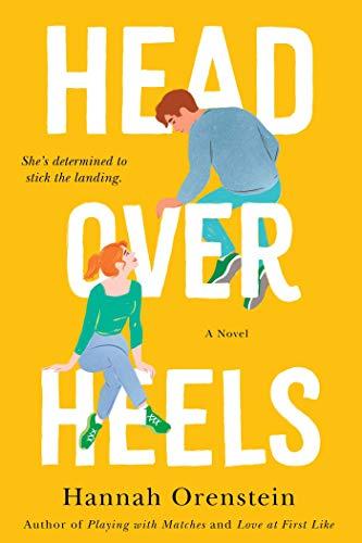Head Over Heels: A Novel  Hannah Orenstein