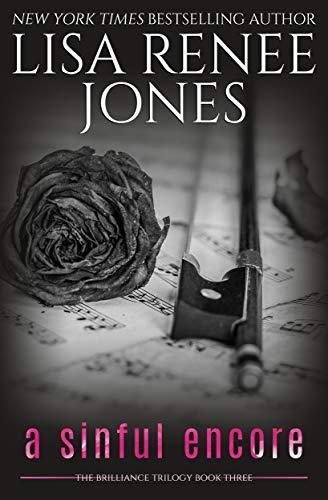 A Sinful Encore (Brilliance Trilogy Book 3) Lisa Renee Jones