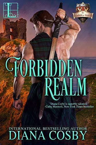 Forbidden Realm (The Forbidden Series Book 5)  Diana Cosby