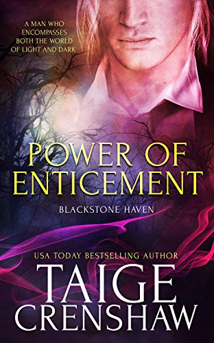 Power of Enticement (Blackstone Haven Book 3) Taige Crenshaw
