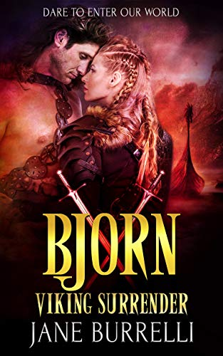Bjorn: a Viking Warrior Romance (Viking Surrender Book 10)  Jane Burrelli