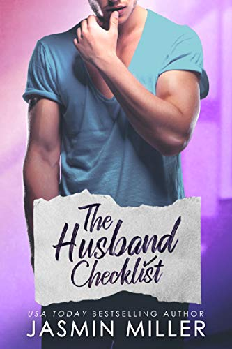 The Husband Checklist: A Brother's Best Friend Romance  Jasmin Miller
