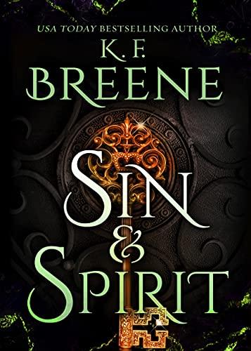 Sin & Spirit (Demigods of San Francisco Book 4)  K.F. Breene