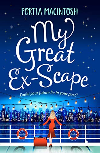 My Great Ex-Scape: A laugh out loud romantic comedy for 2020  Portia MacIntosh