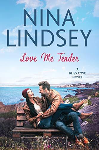 Love Me Tender (Bliss Cove #3)  Nina Lindsey
