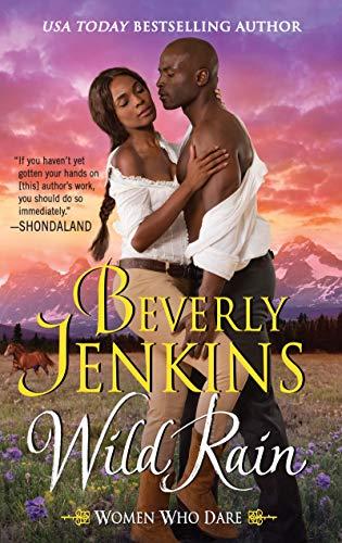Wild Rain: Women Who Dare Beverly Jenkins