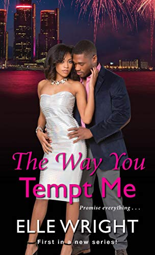The Way You Tempt Me (Pure Talent Book 1) Elle Wright