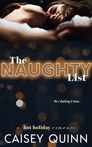 The Naughty List  Caisey Quinn