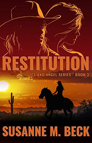 Restitution (Ice & Angel Series Book 3) Susanne M. Beck